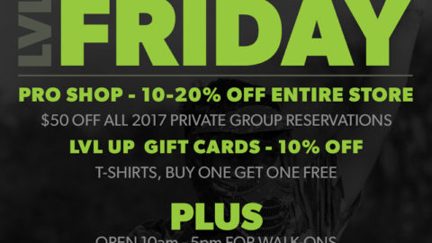 LVL UP Black Friday Open Play & Deals Announced!